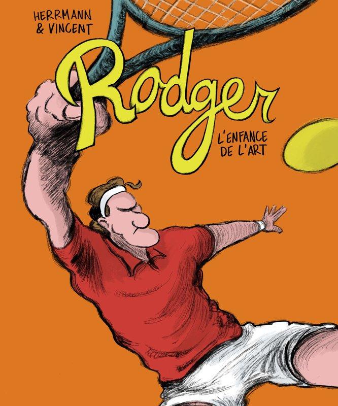 Rodger, l'enfance de l'art (envoi uniquement en Suisse CHF 4.20) - délai de livraison 1-2 jours